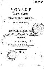 Voyage aux eaux de Charbonnières près de Lyon, ou Natalie reconnue