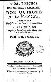 Vida y hechos del ingenioso caballero don Quixote de la Mancha, 4
