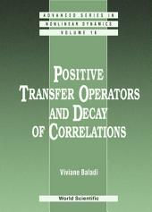 Positive Transfer Operators And Decay Of Correlations