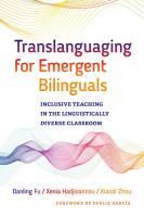 Translanguaging for Emergent Bilinguals PDF