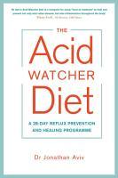The Acid Watcher Diet PDF