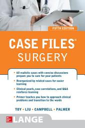 Case Files® Surgery, Fifth Edition: Edition 5