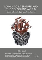 Romantic Literature and the Colonised World PDF