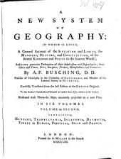 A New System of Geography: In which is Given, a General Account of the Situation and Limits, the Manners, History, and Constitution, of the Several Kingdoms and States of the Known World, Volume 2