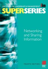 Networking and Sharing Information: Edition 4