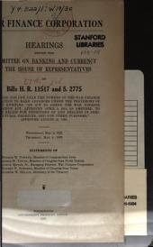 War Finance Corporation: Hearings Before ... on Bill H.R. 11517 and S. 2775 ... May 3 and 4, 1922, Statements of Hon. Horace M. Towner ... 1922