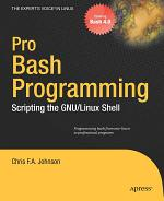 Pro Bash Programming