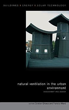 Natural Ventilation in the Urban Environment PDF