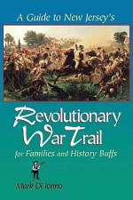 A Guide to New Jersey's Revolutionary War Trail for Families and History Buffs