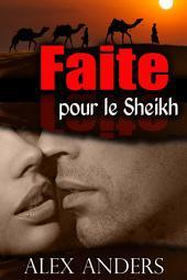 Faite pour le Sheikh (Romance érotique SM, Femmes corpulentes)