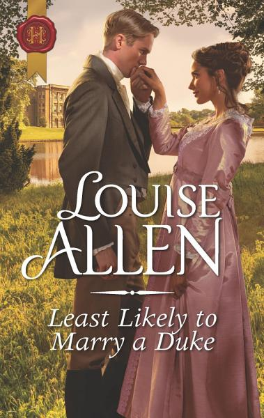 Download Least Likely to Marry a Duke Book