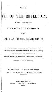 The War of the Rebellion: A Compilation of the Official Records of the Union and Confederate Armies, Volume 23, Part 2