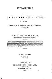 Introduction to the Literature of Europe in the Fifteenth, Sixteenth, and Seventeenth Centuries: In Four Volumes, Volume 2