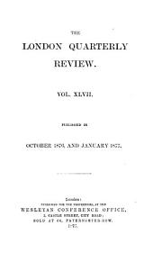The London Quarterly Review: Volume 47