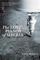 Lost Pianos of Siberia PDF