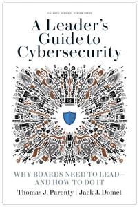 A Leader s Guide to Cybersecurity Book