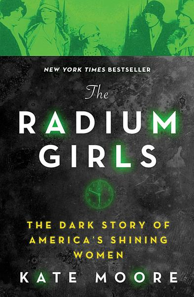 Download The Radium Girls Book