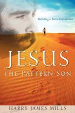 Jesus the Pattern Son
