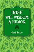 Irish Wit  Wisdom and Humor PDF