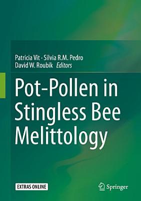 Pot Pollen in Stingless Bee Melittology PDF