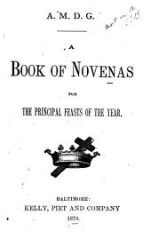 A Book of Novenas for the Principal Feasts of the Year