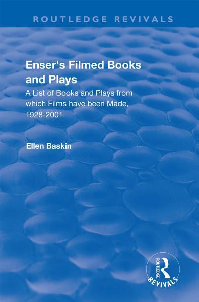 Enser's Filmed Books and Plays