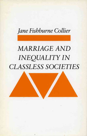 Marriage and Inequality in Classless Societies