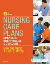 Nursing Care Plans - E-Book: Nursing Diagnosis and Intervention, Edition 9