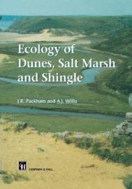 Ecology Of Dunes  Salt Marsh And Shingle