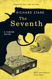 The Seventh: A Parker Novel