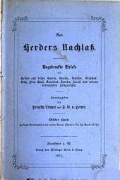 Aus Herders Nachlass: Ungedruckte Briefe von Herder und dessen Gattin, Goethe, Schiller ... Herausgegeben von Heinrich Düntzer und Ferdinand Gottfried von Herder, Band 3