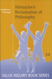 Nietzsche's Reclamation of Philosophy