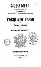 Sofronia melodramma in tre atti parole e musia di Gaetano Briganti