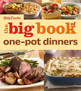 Betty Crocker  The Big Book of One Pot Dinners Book