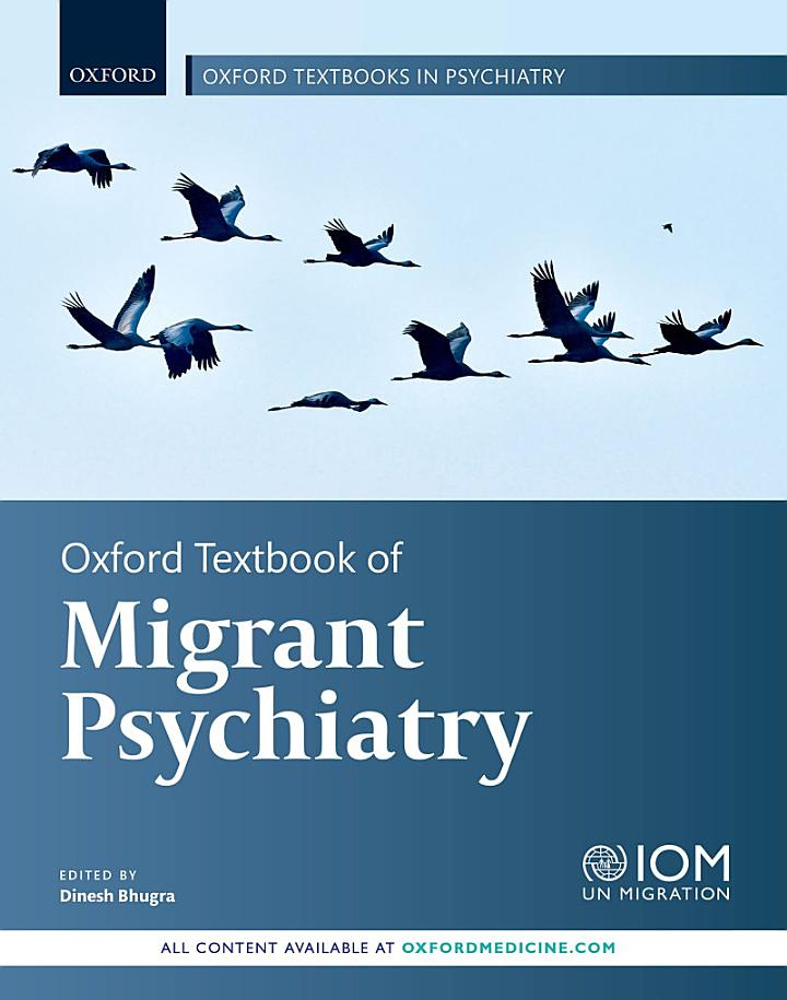 Oxford Textbook of Migrant Psychiatry