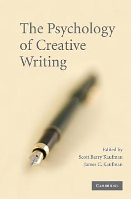 The Psychology of Creative Writing PDF