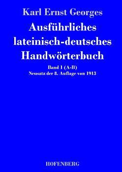 Ausf  hrliches lateinisch deutsches Handw  rterbuch PDF