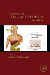 Advances in Clinical Chemistry: Volume 80
