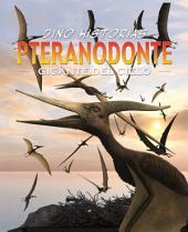 Pteranodonte: Gigante del cielo