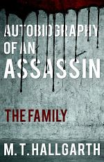 Autobiography of an Assassin: The Family