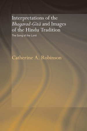 Interpretations of the Bhagavad Gita and Images of the Hindu Tradition PDF