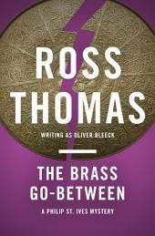 The Brass Go-Between