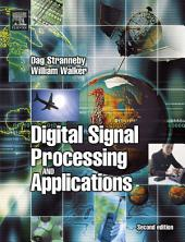 Digital Signal Processing and Applications: Edition 2