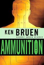 Ammunition: A Novel
