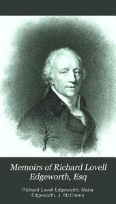 Memoirs of Richard Lovell Edgeworth, Esq: Volume 1
