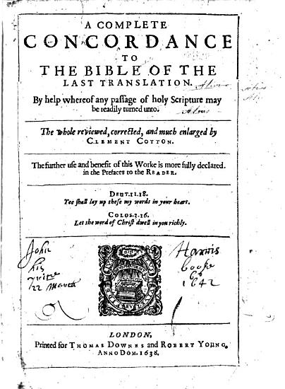 A Complete Concordance to the Bible of the Last Translation     The Whole Reviewed  Corrected  and Much Enlarged by Clement Cotton  Etc PDF