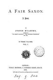 A Fair Saxon: A Novel, Volume 1