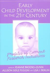 Early Child Development in the 21st Century