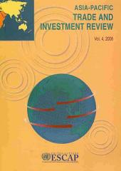Asia-Pacific Trade and Investment Review 2008