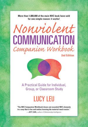 Nonviolent Communication Companion Workbook  2nd Edition